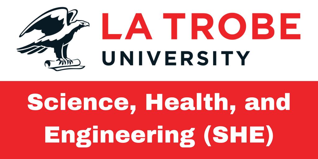 College of Science, Health, and Engineering (SHE) - La Trobe University(LTU) Series