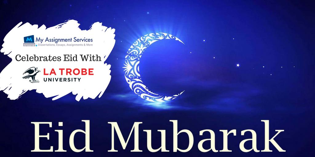 My Assignment Services Celebrates EID with La Trobe University - Eid Mubarak!