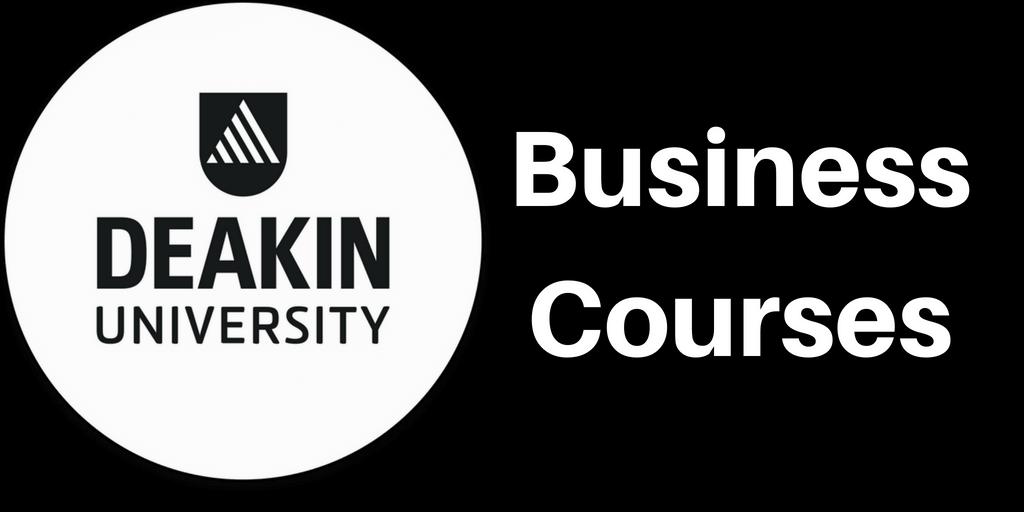 Business Courses at Deakin Business School - Deakin University Blog Series
