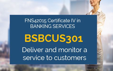 BSBCUS301 - Deliver and Monitor a Service to Customers Assessment Answers