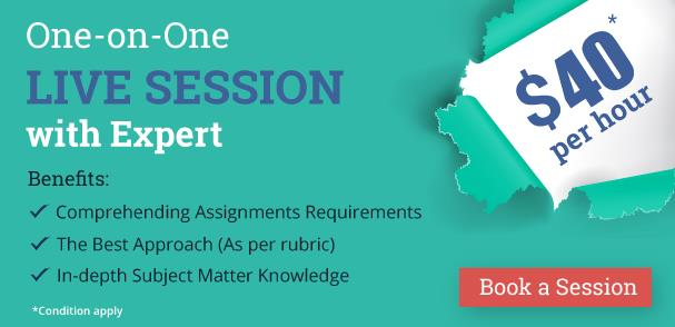 One-on-One Live Session by Academic Experts | Solve your Assignment Queries