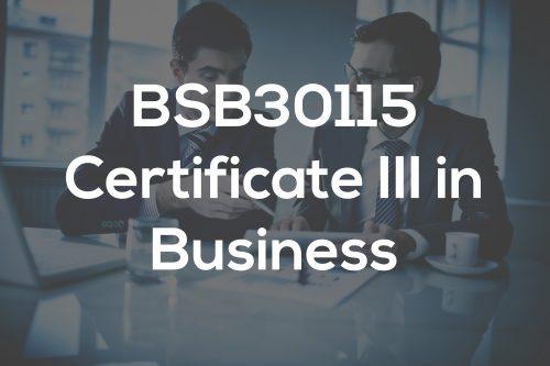 BSB30115 Certificate III in Business Assignment Help