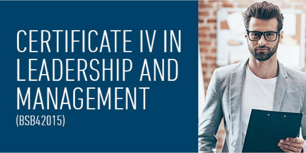 BSB42015 Certificate IV in Leadership & Management