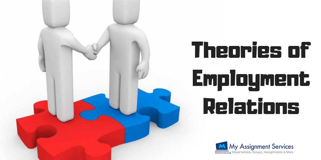 Theories of Employment Relations
