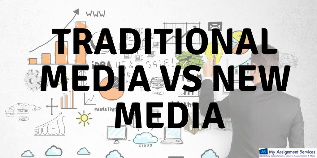 Traditional Media vs New Media