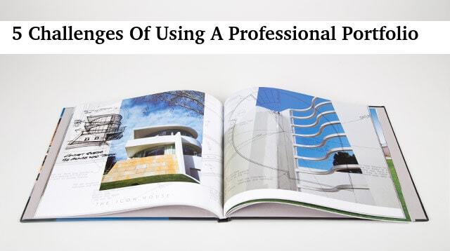 5 Challenges Of Using A Professional Portfolio