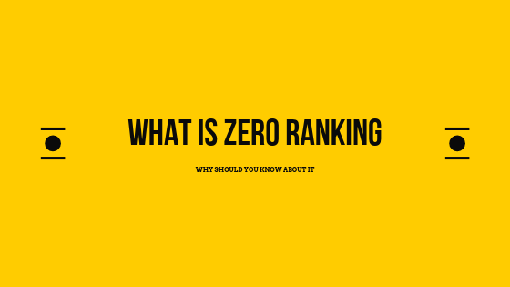 What Is Zero Ranking And Why Should You Know About It