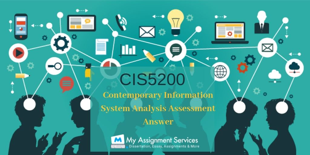 CIS5200 Contemporary Information System Analysis Assessment Answer