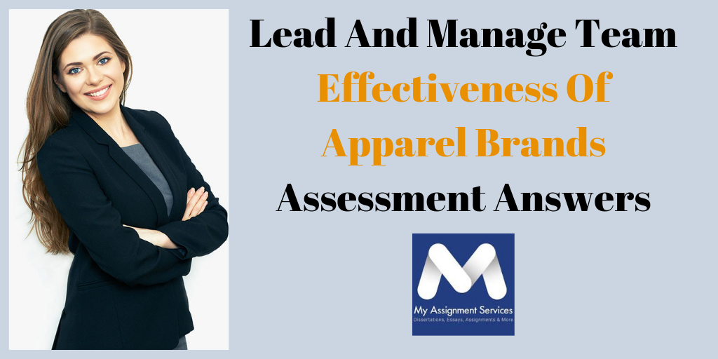 Lead And Manage Team Effectiveness Of Apparel Brands Assessment Answers