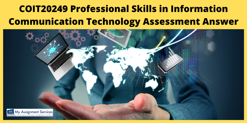 COIT20249 Professional Skills in Information Communication Technology Assessment Answer