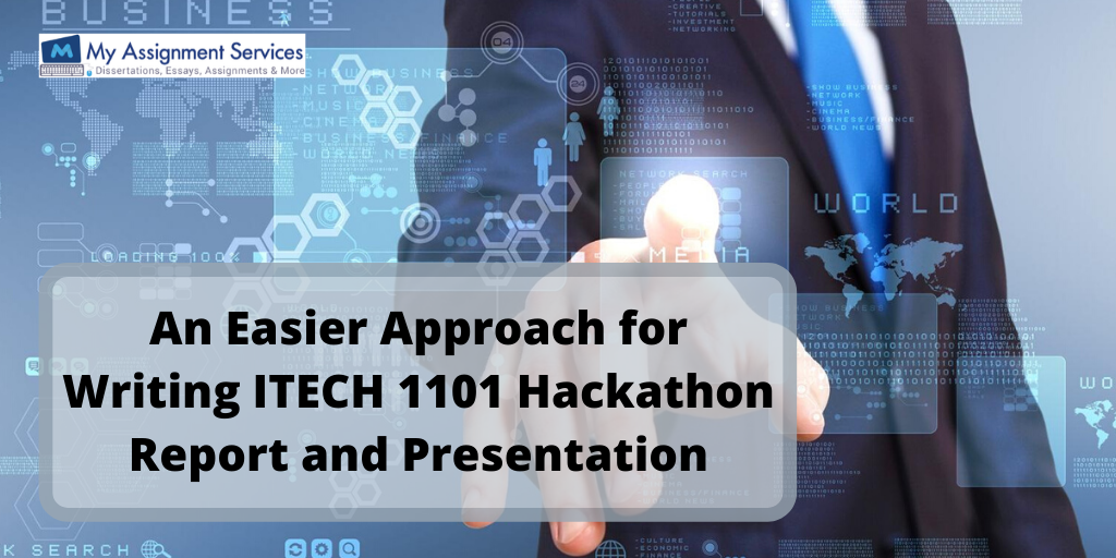 An Easier Approach for Writing ITECH 1101 Hackathon Report and Presentation