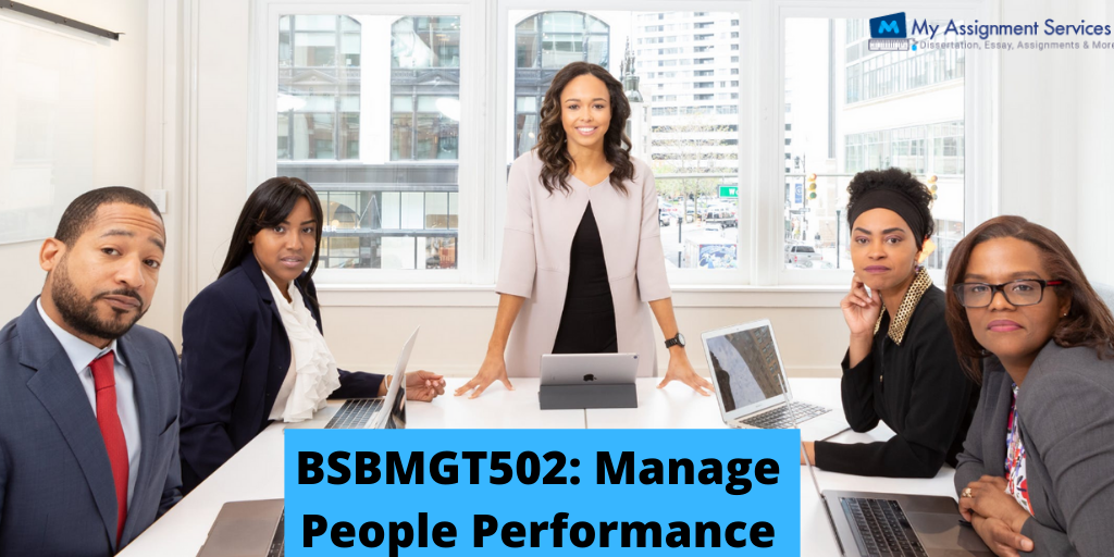 BSBMGT502: Manage People Performance Assessment Answer