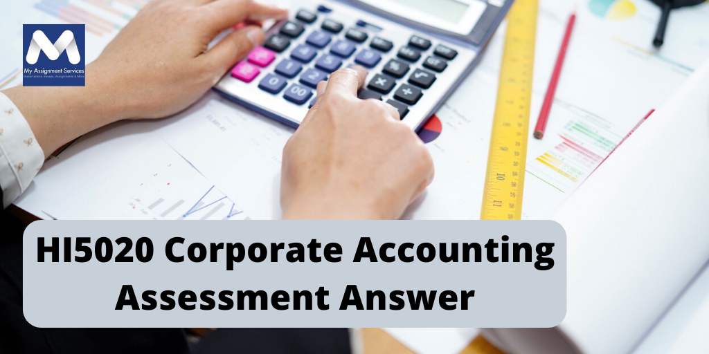HI5020 Corporate Accounting Assessment Answer