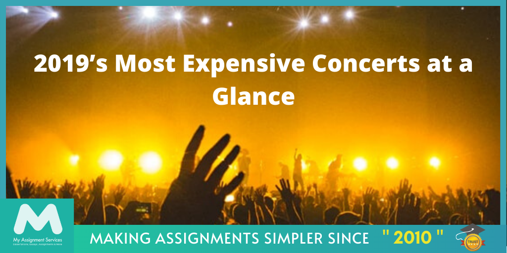 2019's Most Expensive Concerts at a Glance