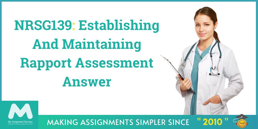 NRSG139: Establishing And Maintaining Rapport Assessment Answer