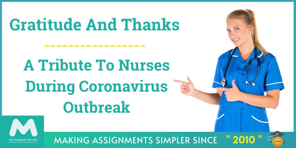 Gratitude And Thanks: A Tribute To Nurses During Coronavirus Outbreak