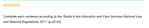 Guide to the Education and Care Services National Law and National Regulations 2011