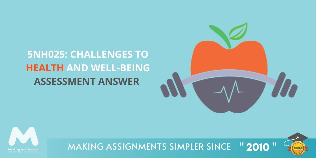 5NH025: Challenges To Health And Well-Being Assessment Answer