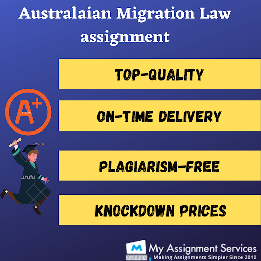Australian Migration Law Assignment Solution