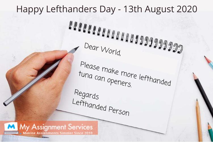 International Lefthanders Day - 13th August 2020