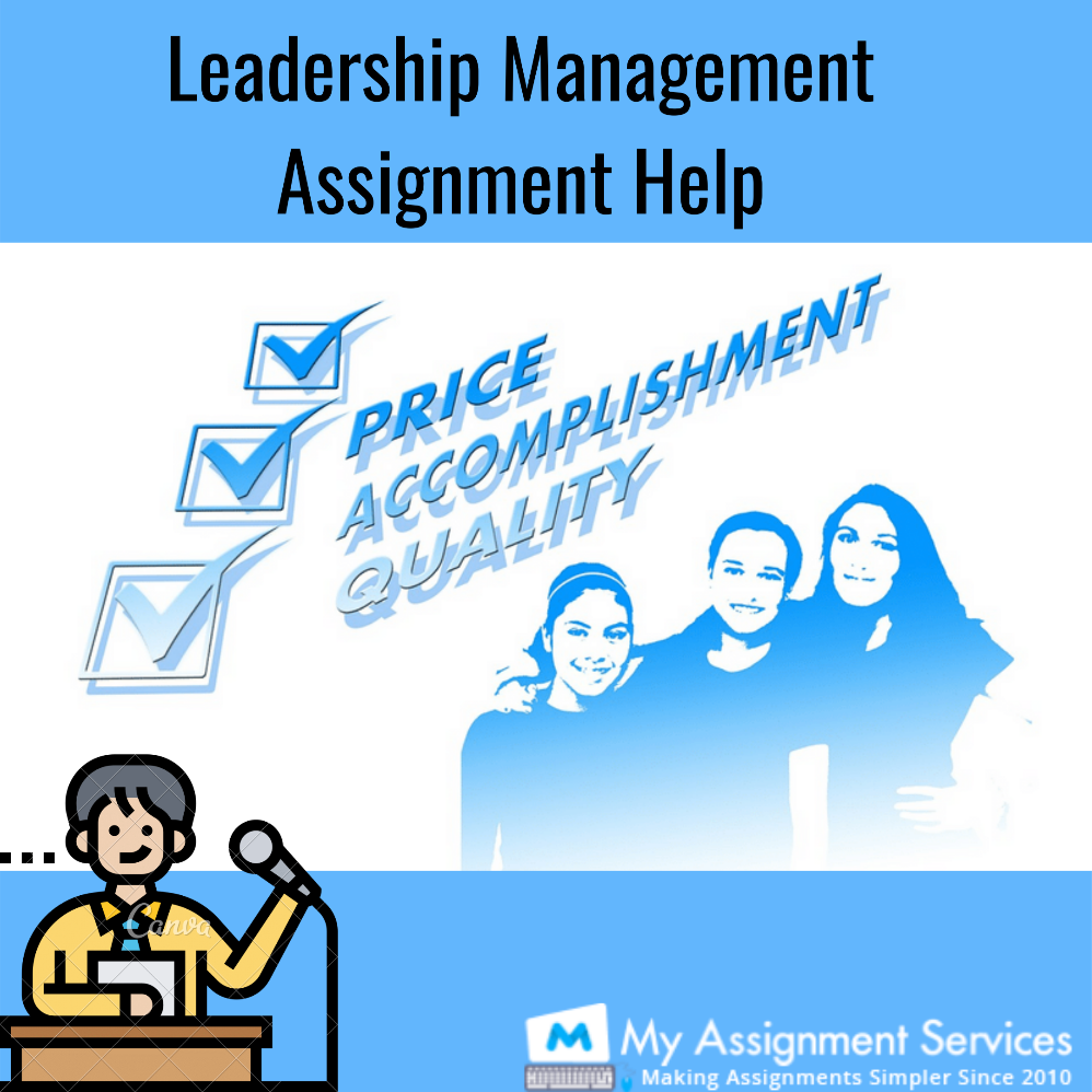 Leadership management assignment help by experts