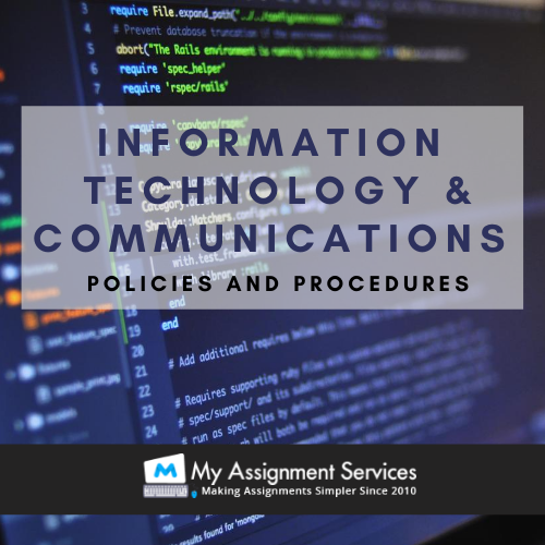 Information technology and communications - policies and procedures