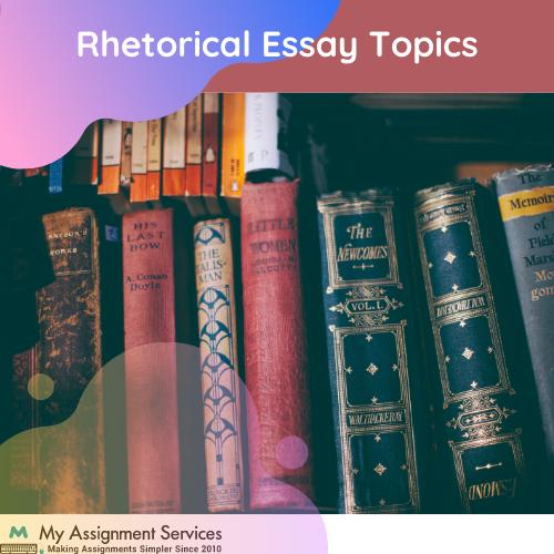 rhetorical essay topics