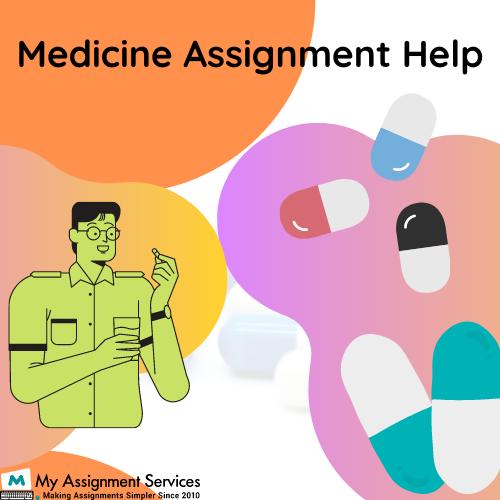 medicine assignment help