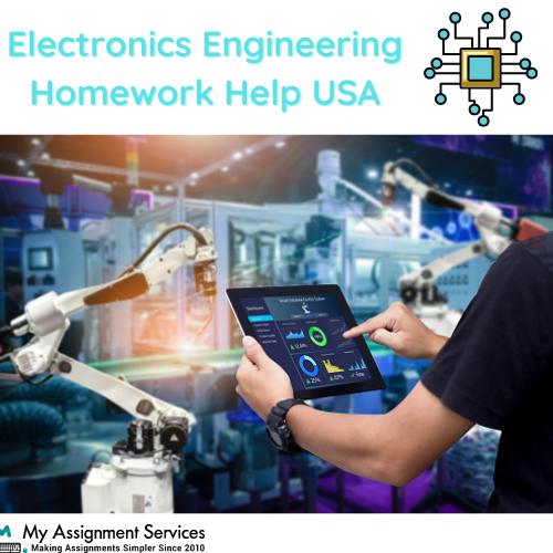 Electronics Engineering Homework Help USA