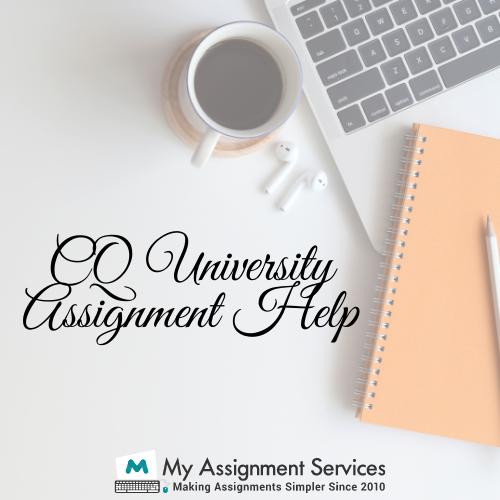 CQ University Assignment Help