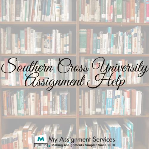 Southern Cross University Assignment Help