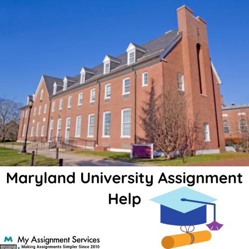 Maryland University Assignment Help