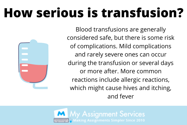 How serious is transfusion