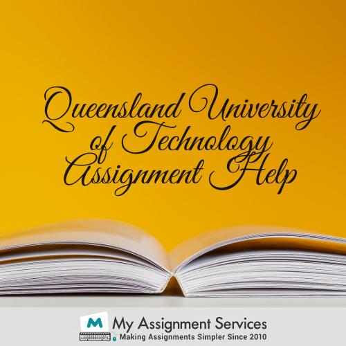 Queensland University of Technology Assignment Help