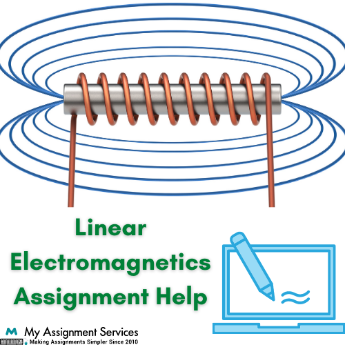Linear Electromagnetics Assignment Help