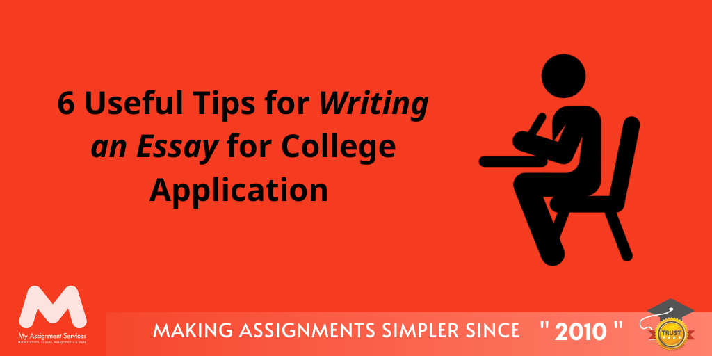 Essay Writing Tips for College Application