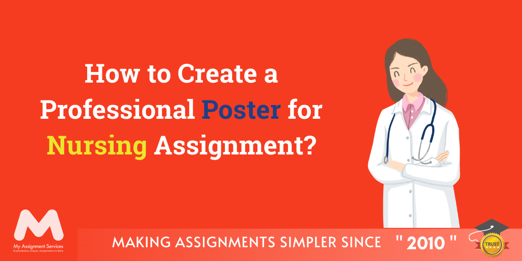 How to Create a Professional Poster for Nursing Assignment