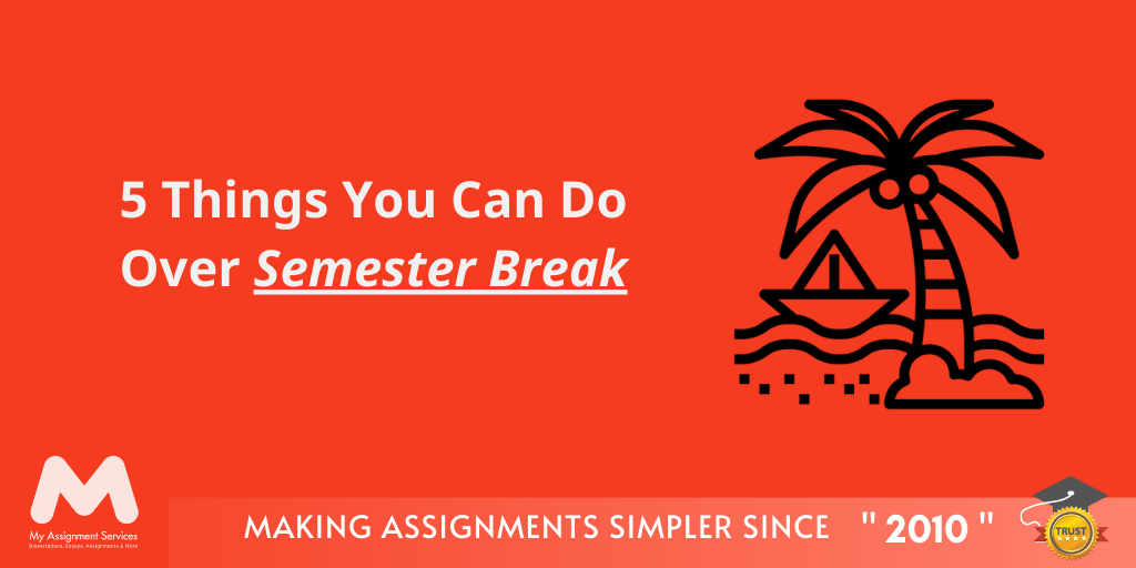 5 Things You Can Do Over Semester Break in Australia