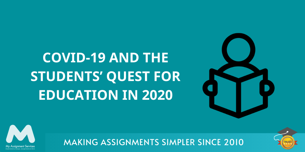 Covid-19 and the students' quest for education in 2020