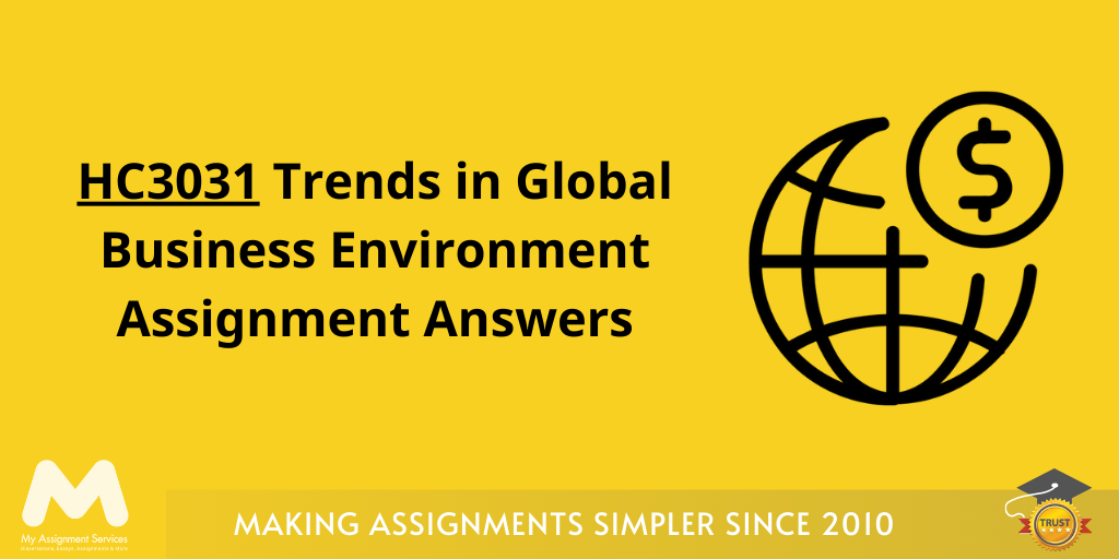 HC3031 Trends Global Business Environment