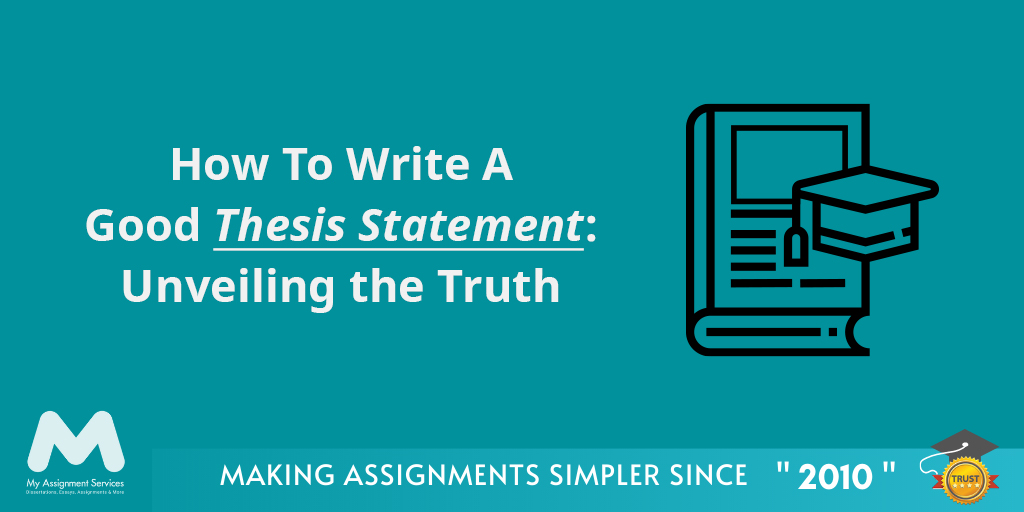 Write A Good Thesis Statement