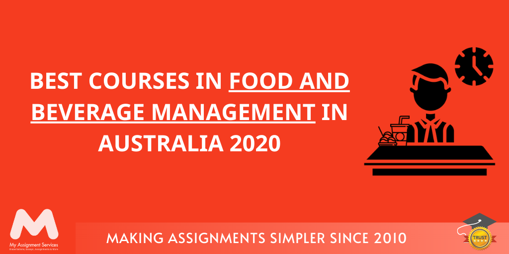 BEST COURSES IN FOOD AND BEVERAGE MANAGEMENT IN AUSTRALIA 2020