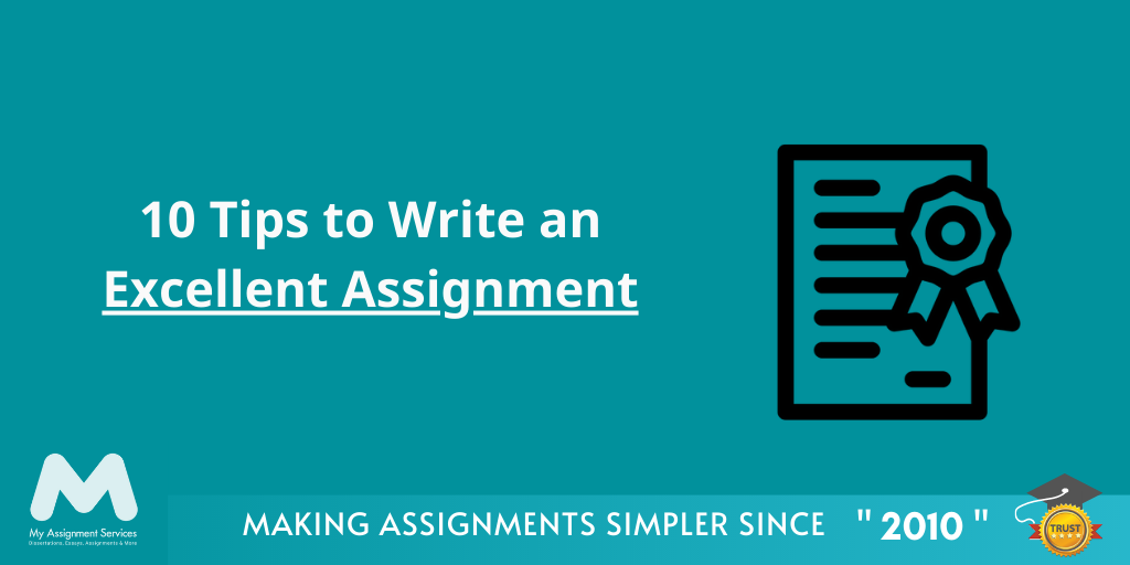 10 Tips Write Excellent Assignment