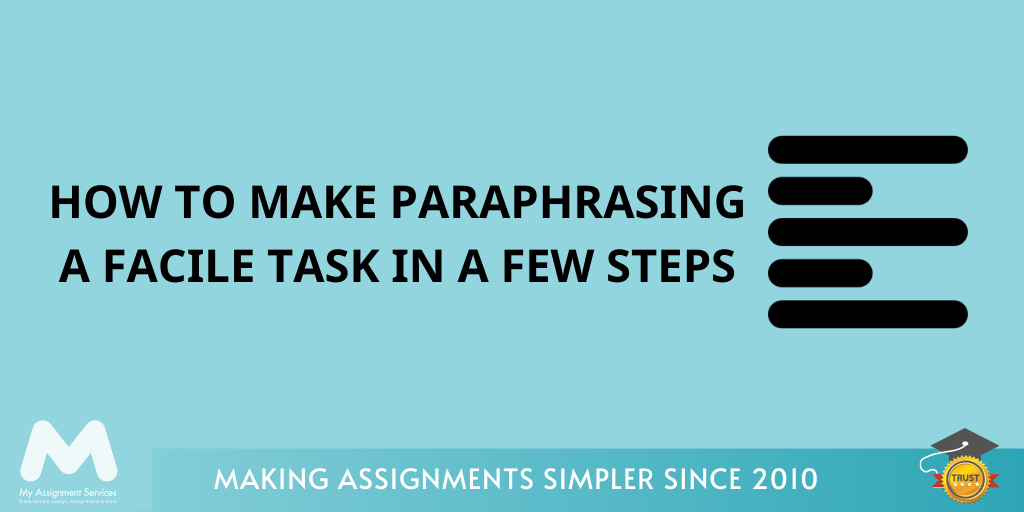 How To Make Paraphrasing a Facile Task in a Few Steps?