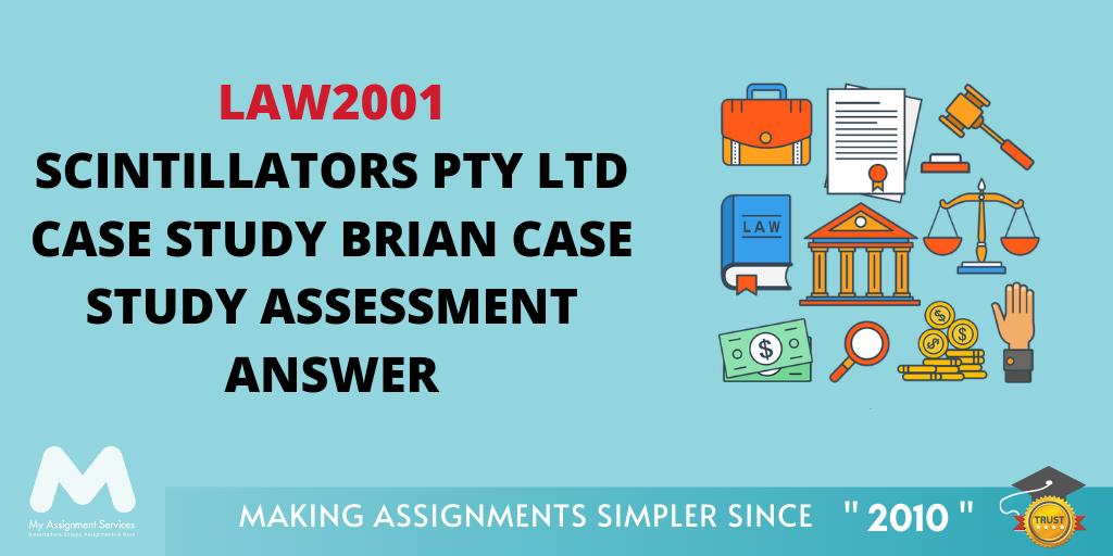 LAW2001 Scintillators Pty Ltd Case Study Brian Case Study