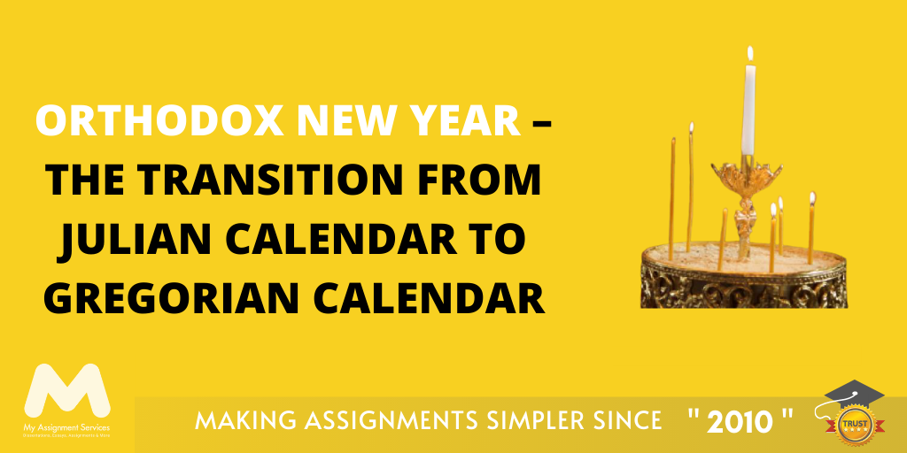Orthodox New Year – The Transition from Julian calendar to Gregorian calendar