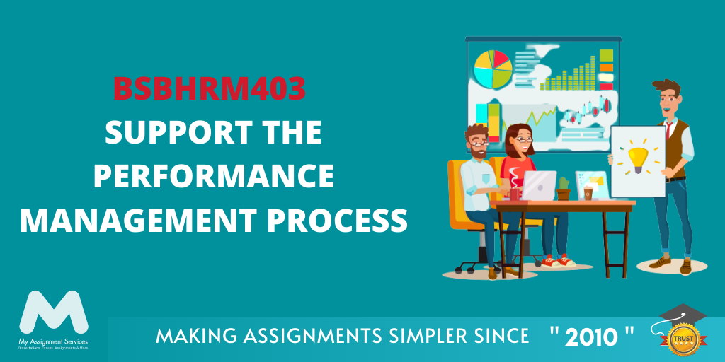 BSBHRM403 Support The Performance Management Process Assessment Answer