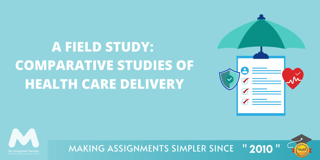 Comparative Studies of Health Care Delivery