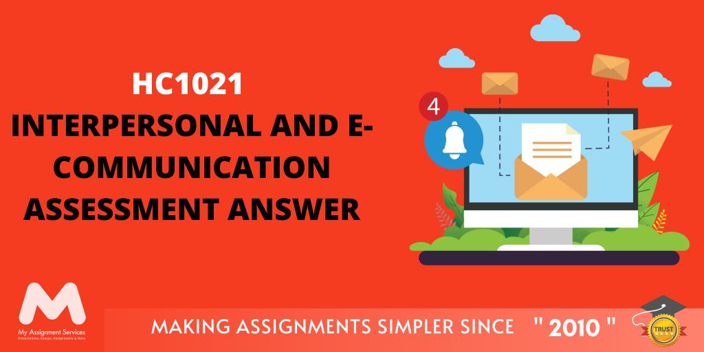 HC1021 Interpersonal and E communication