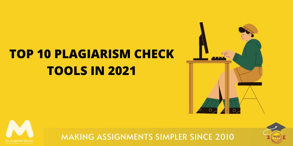 Top 10 Plagiarism Check Tools